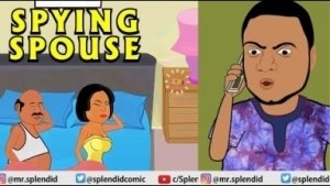 Video: Splendid TV – Spying Spouse, Akpors Family